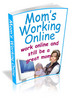 Thumbnail Moms Working Online - Work Online & Still Be A Great Mom