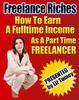 Thumbnail Freelance Riches - How To Earn An Income As A Freelancer