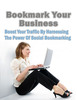 Thumbnail Bookmark Your Business - Boost Your Traffic By Harnessing The Power Of Social Bookmarking