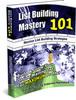 Thumbnail List Building Mastery - Build & Grow Your List For Maximum P