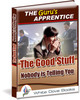 Thumbnail TheGurus Apprentice Series - The Good Stuff Nobodys Telling