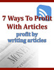 Thumbnail 7 Ways To Profit With Articles