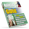 Thumbnail Mailing List Gold - Make Money From Your Mailing List