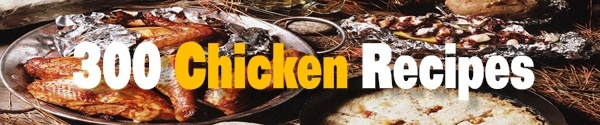 Pay for 300 Mouthwatering Chicken Recipes