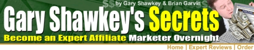 Pay for Gary Shawkeys Secrets - Affiliate Marketer