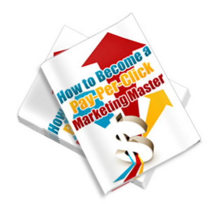 Pay for YOU Can Become a Pay Per Click Marketing Master