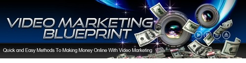 Pay for Video Marketing Blueprint - Quick and Easy Video Marketing
