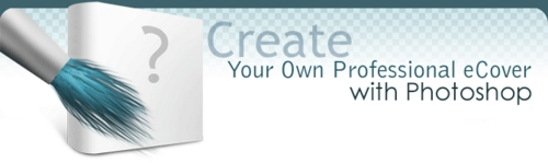 Pay for Create Your Own Professional eCover Or Web Template With Pho