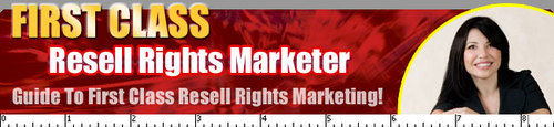 Pay for First Class Resell Rights Marketer - Make a Fortune Reselling Digital Products