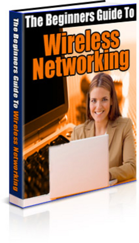Pay for The Beginners Guide To Wireless Networking