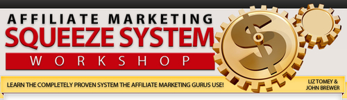 Pay for Affiliate Marketing Squeeze System Workshop