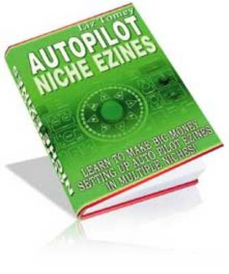 Pay for Autopilot Niche Ezines - Niche Marketing Strategy