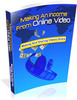 Thumbnail Making An Income From Online Video - MRR