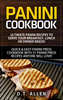 Thumbnail Panini Cookbook: Ultimate Panini Recipes to Serve Your Break