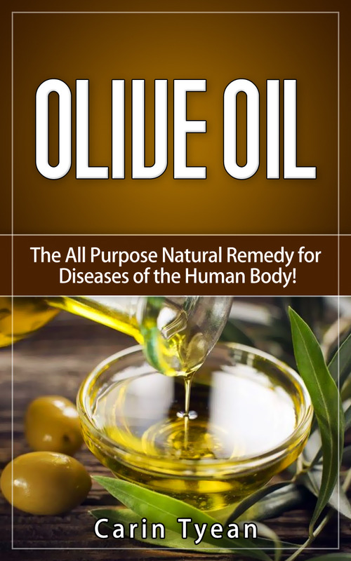 Pay for Olive Oil: The All Purpose Natural Remedy for Diseases