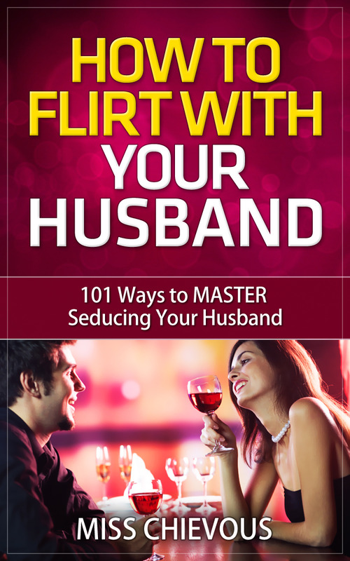 how to flirt with your ex husband When a relationship starts to breakdown it's important to know how to seduce your ex quite simply you either feel like your boyfriend or husband is there to stay, or you are i'll go more into detail about how to flirt with him in a moment.