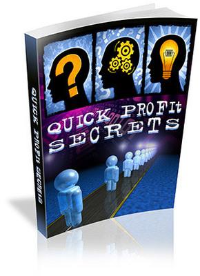 Pay for Quick Profit Secrets - make money online