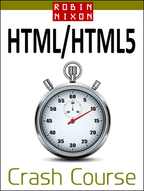 Pay for Robin Nixon: HTML & HTML5 Crash Course