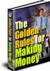 Thumbnail The Golden Rules of Making Money - with Private Label Rights