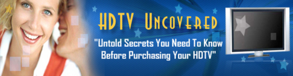 Pay for Untold Secrets Before Purchasing HDTV Seminar