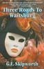Thumbnail Three Roads to Waitsburg (vol. 3, Carpailtin Campfire)