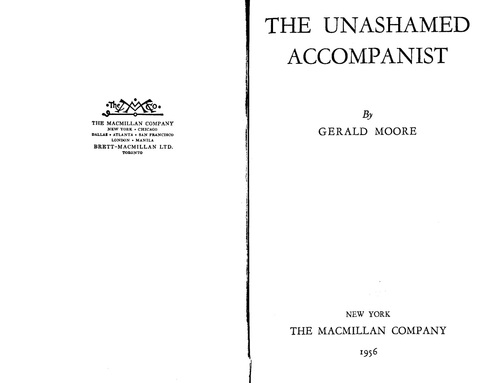 Pay for The Unashamed Accompanist Gerald Moore