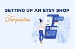Thumbnail Setting Up an Etsy Shop Templates