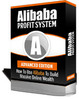 Thumbnail The Alibaba Profit System Advanced with Resale Rights