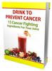 Thumbnail Drink to Prevent Cancer