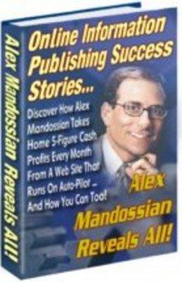 Pay for Alex Mandossian Reveals All!