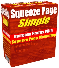 Pay for Squeeze Page Simple - Generate More Sales, Subscribers And Profits For Any Product Or Affiliate Program