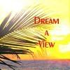 Thumbnail Dream a View