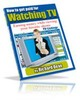 Thumbnail Get Paid To Watch TV (EBOOK)