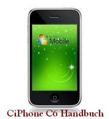Pay for CiPhone C6 PDF Handbuch mit Farbfotos!