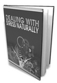 Thumbnail Dealing With Stress Naturally - Ebook