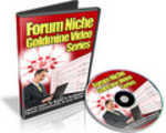 Thumbnail Forum Niche Goldmine Video Series
