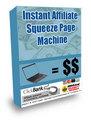 Thumbnail Instant Affiliate Sqeeze Page Machine