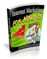 Thumbnail Internet Marketing for Newbies - Ebook