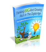 Thumbnail Thinking Big and Growing Rich in the Digital Age