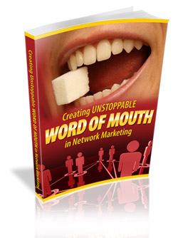 Thumbnail Creating Unstoppable Word Of Mouth In Network Marketing