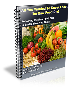 Pay for All You Wanted To know About The Raw Food Diet - Report in PDF