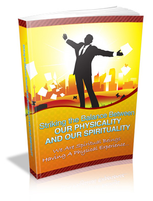 Pay for Striking the Balance between Your Physicality and Your Spirituality