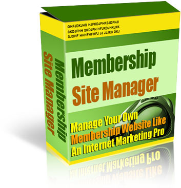 Pay for Membership Site Manager - Manage your own membership site Like an Internet Marketing Pro!