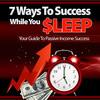 Thumbnail 7 Ways To Success While You Sleep (MRR)