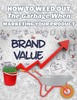 Thumbnail How To Weed Out The Garbage When Marketing Your Product(MRR)