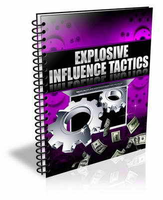 Pay for Explosive Influence Tactics (plr)