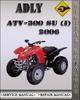 Thumbnail 2006 Adly ATV-300 SU (I) Factory Service Repair Manual