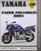 Thumbnail 2001 Yamaha Fazer FZS1000(N) Factory Service Repair Manual