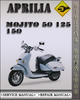 Thumbnail Aprilia Mojito 50 125 150 Factory Service Repair Manual
