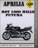 Thumbnail Aprilia RST 1000 Mille Futura Factory Service Repair Manual